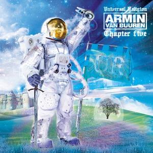Armin Van Buuren -  Universal Religion : Chapter 5